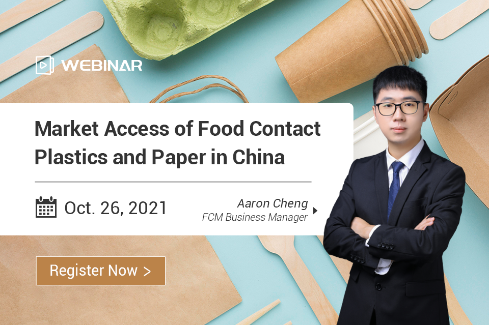 Market Access of Food Contact Plastics and Paper in China