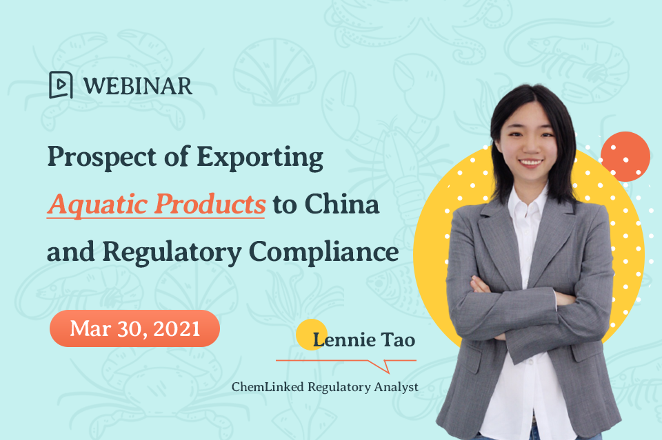 Prospect of Exporting Aquatic Products to China and Regulatory Compliance