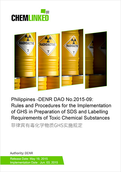 Philippines -DENR DAO No.2015-09: Rules and Procedures for the Implementation of GHS in Preparation of SDS and Labelling Requirements of Toxic Chemical Substances