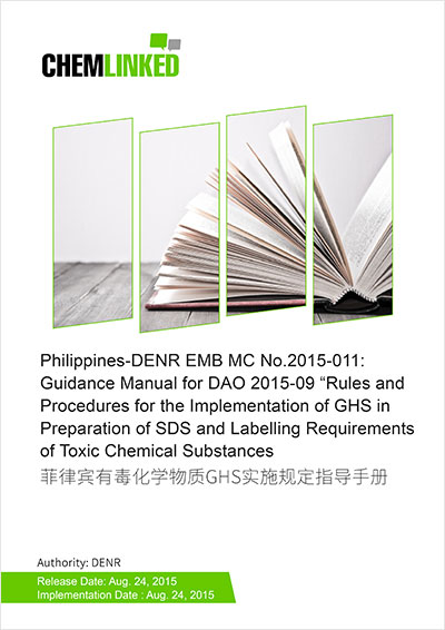 "Philippines-DENR EMB MC No.2015-011: Guidance Manual for DAO 2015-09 ""Rules and Procedures for the Implementation of GHS in Preparation of SDS and Labelling Requirements of Toxic Chemical Substances"