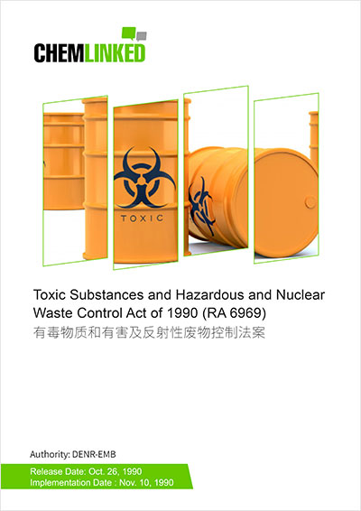Philippines - Toxic Substances and Hazardous and Nuclear Waste Control Act of 1990 (RA 6969)