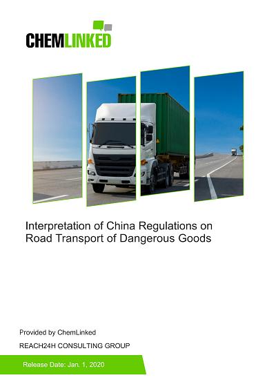 Interpretation of China Regulations on Road Transport of Dangerous Goods