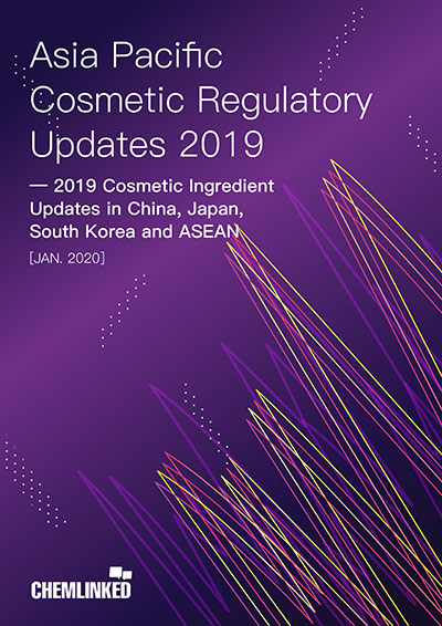 2019 Cosmetic Ingredient Updates in China, Japan, South Korea and ASEAN