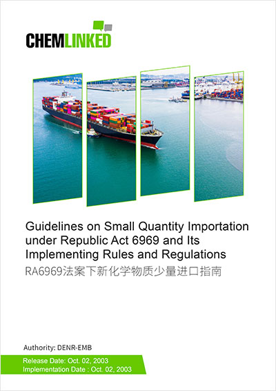 Philippines - Guidelines on Small Quantity Importation under Republic Act 6969 and Its Implementing Rules and Regulations